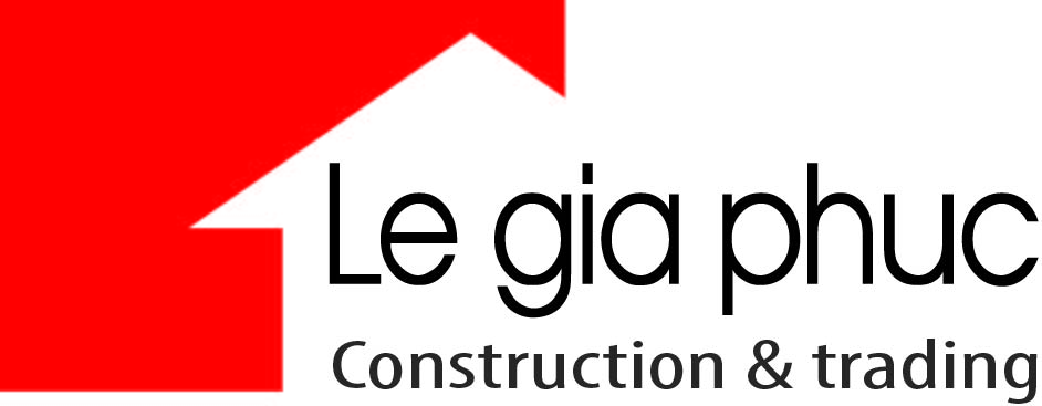 LE GIA PHUC CONSTRUCTION &TRADING CO., LTD
